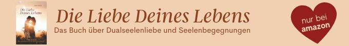 """Werbebanner für das Buch """"Die Liebe Deines Lebens"""""""